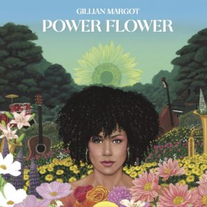 Gillian Margot - Power Flower (Ropeadope 2020) cover